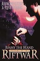 Jimmy the Hand (Legends of the Riftwar, #3)