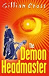 The Demon Headmaster (Demon Headmaster, #1)