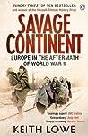 Savage Continent:...