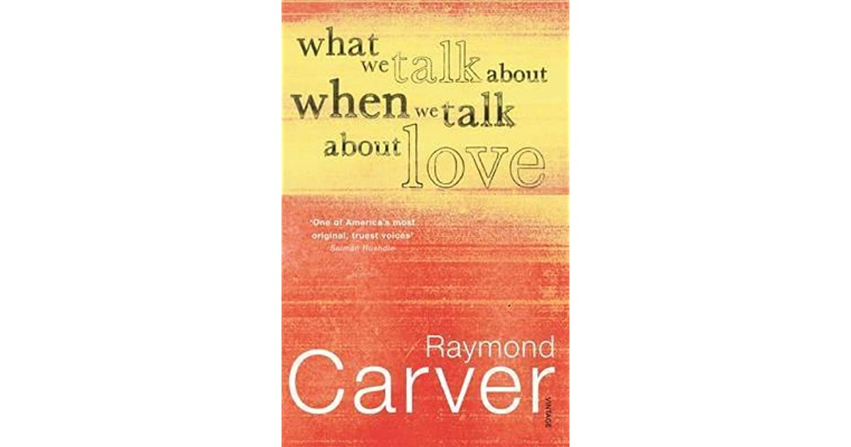 mels example of love in what we talk about when we talk about love by raymond carver