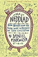The Neddiad: How Neddie Took the Train, Went to Hollywood, and Saved Civilization