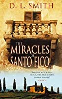The Miracles Of Santo Fico
