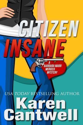Citizen Insane