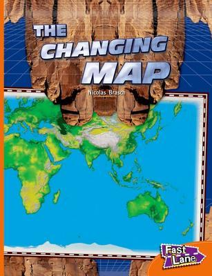 Fast Lane Evaluation Top-up Pack: The Changing Map Fast Lane Orange Non-Fiction: 62 (Fast Lane Orange Level L16)