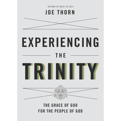 Experiencing the Trinity The Grace of God for the People