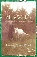 Living By The Word: Selected Writings, 1973 87