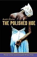 The Polished Hoe