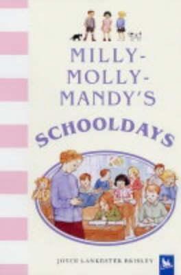 Milly-Molly-Mandy's Schooldays