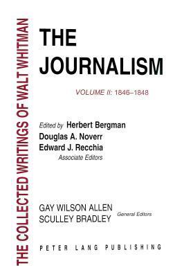 The Journalism Volume II: 1846-1848