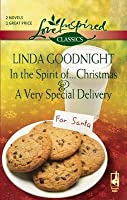 In the Spirit of...Christmas and A Very Special Delivery