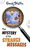 The Mystery of the Strange Messages (The Five Find-Outers, #14) audiobook download free