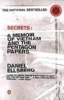 Secrets: A Memoir of Vietnam and the Pentagon Papers