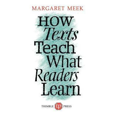 Image result for How Texts Teach What Readers Learn