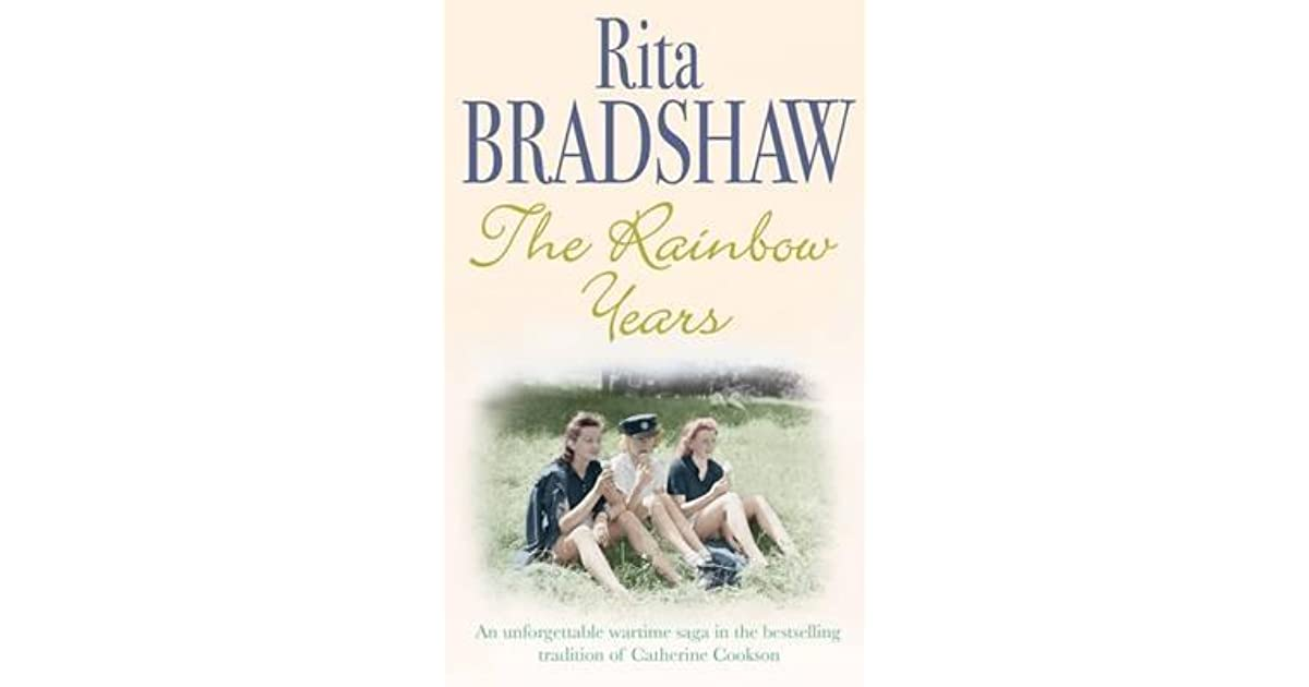 The Rainbow Years A Wartime Saga That Will Move You To Tears By