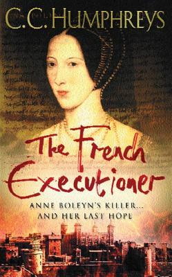The French Executioner (French Executioner, #1)