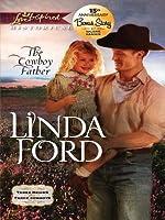 The Cowboy Father (Three Brides for Three Cowboys, #2)
