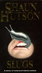 Slugs (Slugs, #1)