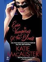 Even Vampires Get the Blues (Dark Ones, #4)