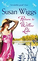Return to Willow Lake (The Lakeshore Chronicles #9)