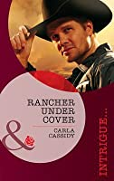 Rancher Under Cover (The Kelley Legacy #4)