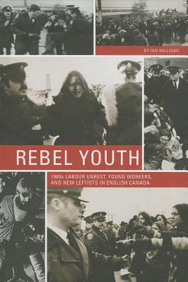 Rebel Youth by Ian Milligan