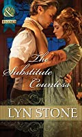 The Substitute Countess (Mills & Boon Historical)