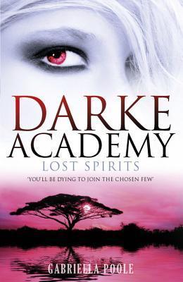 Lost Spirits by Gabriella Poole