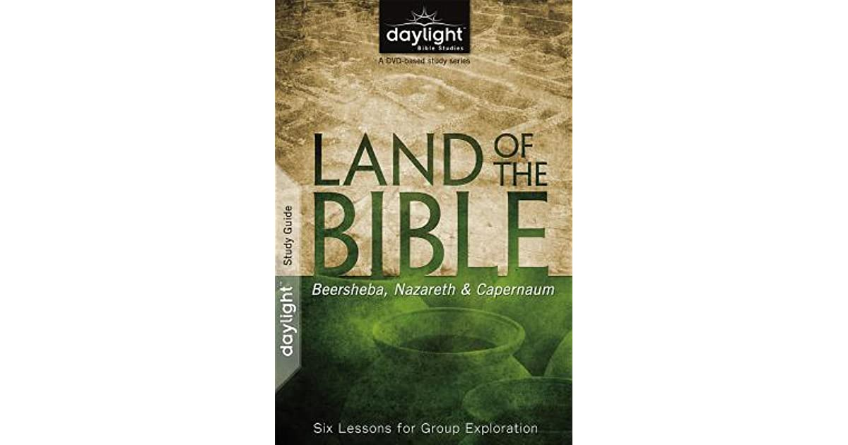 Land of the Bible: Beersheba, Nazareth, & Capernaum: Six