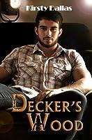 Decker's Wood (Pornstars of Romance, #1)