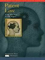 Patent Law (Concepts and Insights Series)