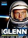 John Glenn: America's Astronaut