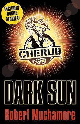 Dark Sun Cherub 95 By Robert Muchamore