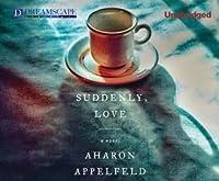 Suddenly, Love
