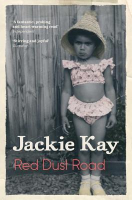 Red Dust Road: An Autobiographical Journey by Jackie Kay