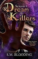 Dream Killers Season 1 Episodes 1-3