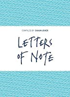 Letters of Note: Correspondence Deserving of a Wider Circulation