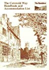 The Cotswold Way Handbook And Accommodation List by Gloucestershire Area Ramble...