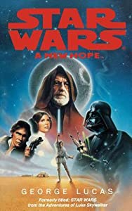 A New Hope  (Star Wars: Novelizations, #4)