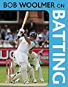 Bob Woolmer On Batting