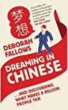 Dreaming in Chinese: ... and Discovering What Makes a Billion People Tick
