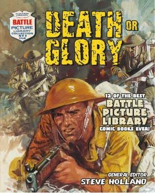 """"""" Battle Picture Library """":  Death Or Glory: 12 Of The Best """" Battle Picture Library """" Comic Books Ever! (Battle Picture Library) (Battle Picture Library)"""