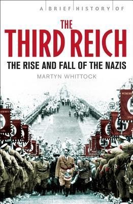 Brief History of the Third Reich  The Rise and Fall of the Nazis