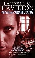 Micah and Strange Candy (Anita Blake, Vampire Hunter, #13 + anthology)