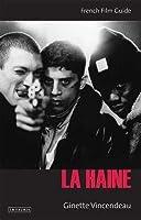 La Haine (Cine File French Film Guides)