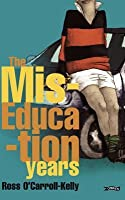 The Miseducation Years (Ross O'Carroll-Kelly)