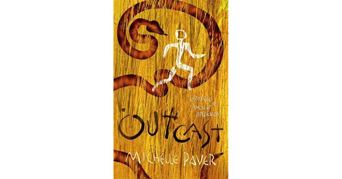 Outcast (Chronicles of Ancient Darkness, #4) by Michelle Paver