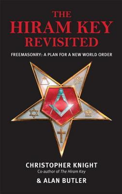 The Hiram Key Revisited: Freemasonry: A Plan for a New World-Order