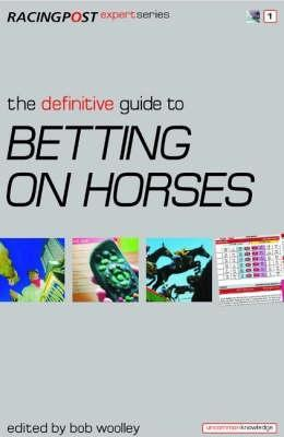 Racing post definitive guide to betting on horses betting shop display systems