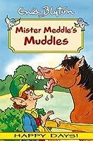 Mister Meddle's Muddles