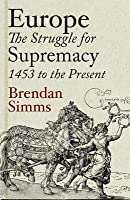 europe the struggle for supremacy 1453 to the present pdf